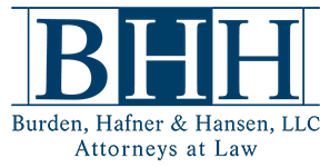 Burden, Hafner & Hansen, LLC | Attorneys at Law
